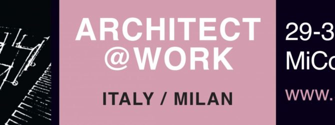 Banner dell'evento Architect at Work 2017 a Milano